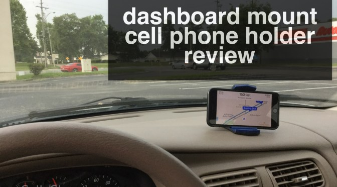 Dashboard Cell Phone Holder Review