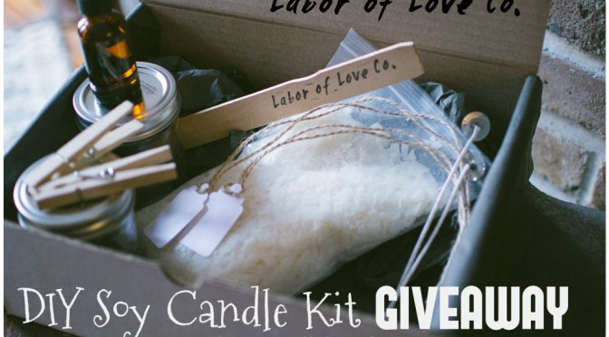 Labor Of Love Co. DIY Soy Candle Kit Giveaway!