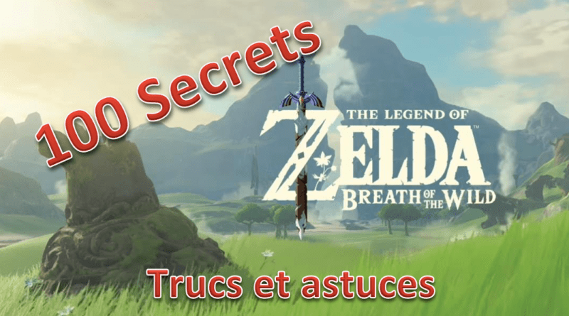 100 secrets Zelda Breath Of The Wild