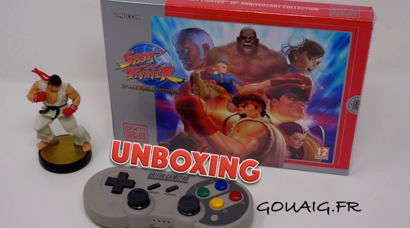 Unboxing Street Fighter 30th Anniversary Collection - Edition Collector - Gouaig