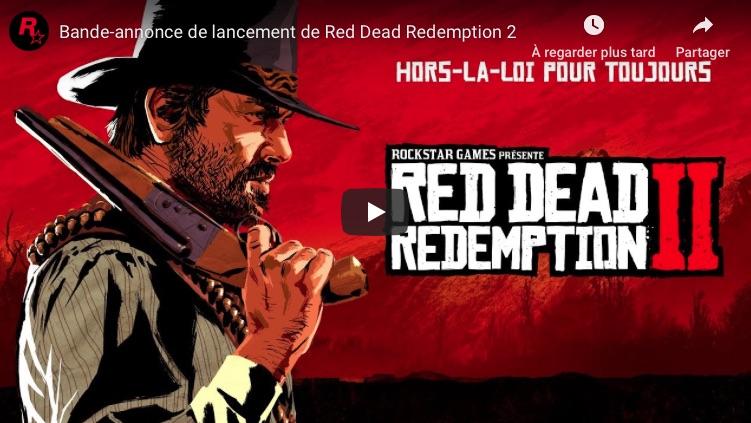 red dead redemption 2 vidéo lancement