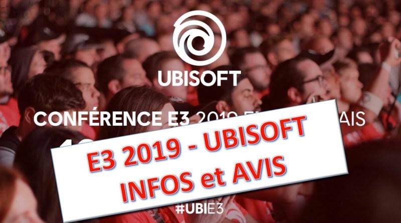 E3 2019 - Infos avis conference Ubisoft - Gouaig