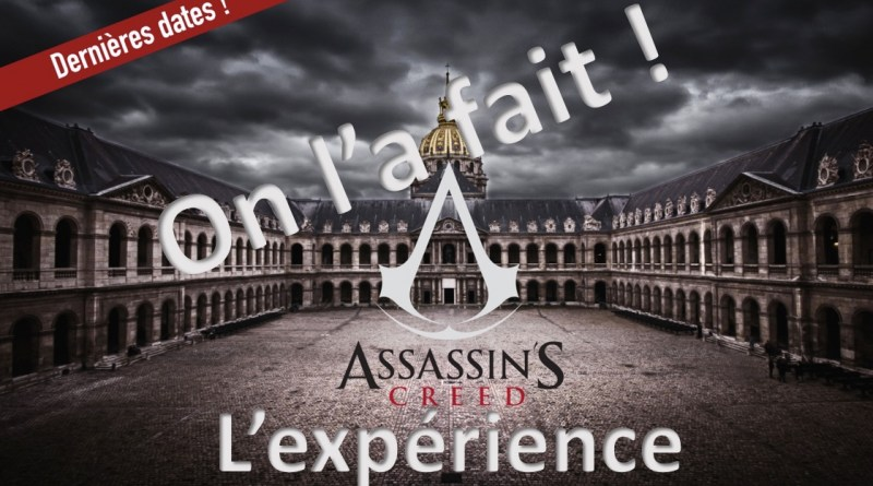 L'expérience Assassin's Creed on l'a fait - gouaig
