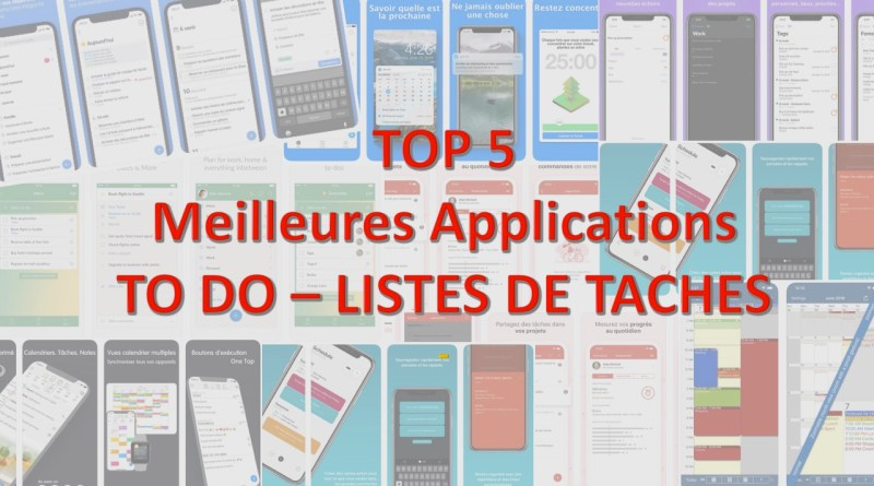 TOP 5 meilleures applications TO DO listes de taches