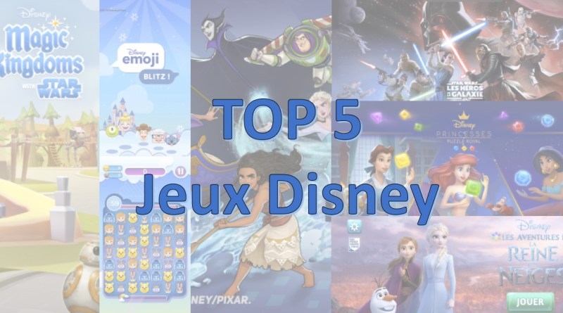 TOP 5 jeux mobile disney iOS android