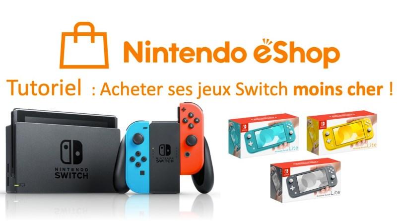 tuto Eshop Switch payer ses jeux moins cher
