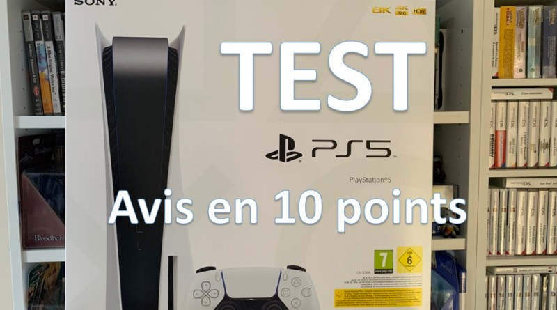 test PS5 mon avis en 10 points playstation 5