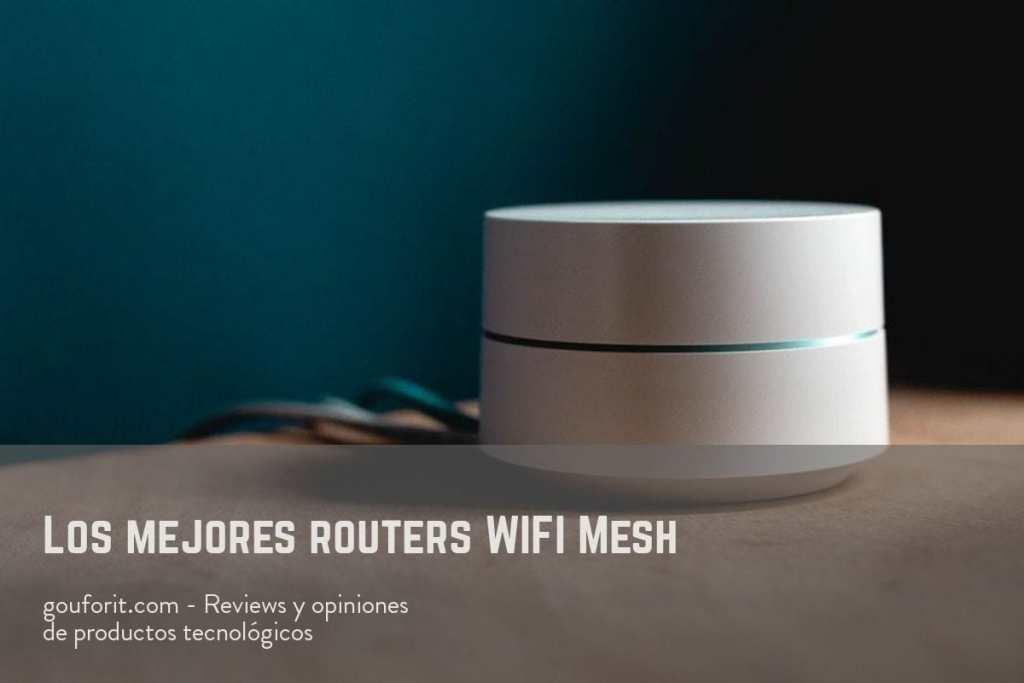 ¿Cuáles son los mejores routers WIFI Mesh (sistema WIFI en malla)?