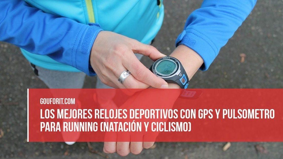 8a1152325 Los 10 mejores relojes deportivos con GPS y pulsometro para running  (natación y ciclismo) en 2019