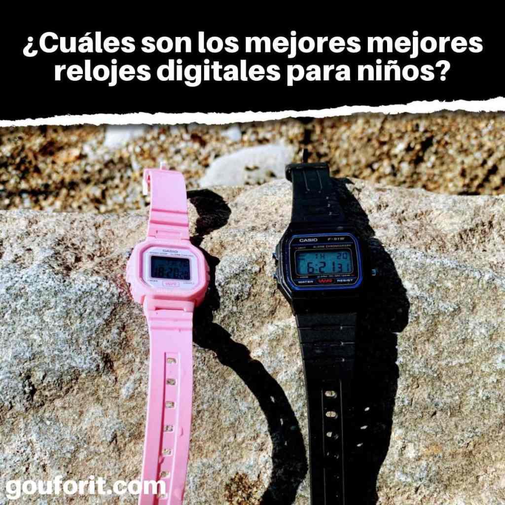 ¿Cuáles son los mejores mejores relojes digitales para niños?