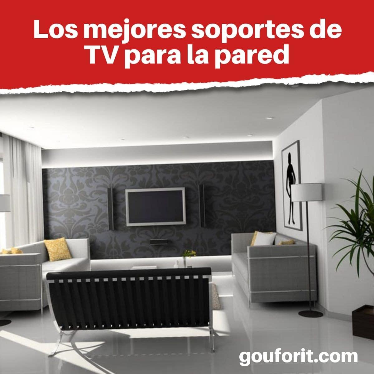 Los mejores soportes de TV para la pared