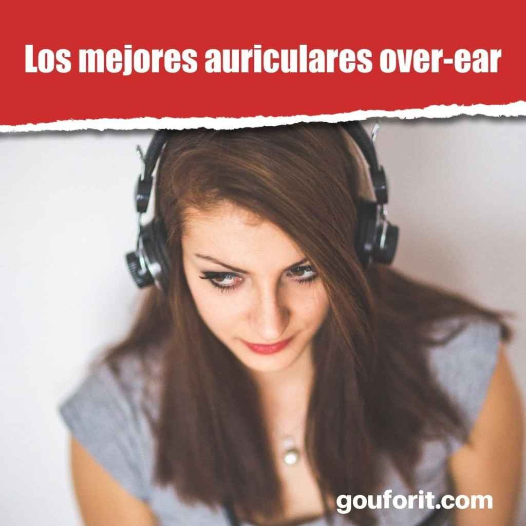 Los mejores auriculares over-ear