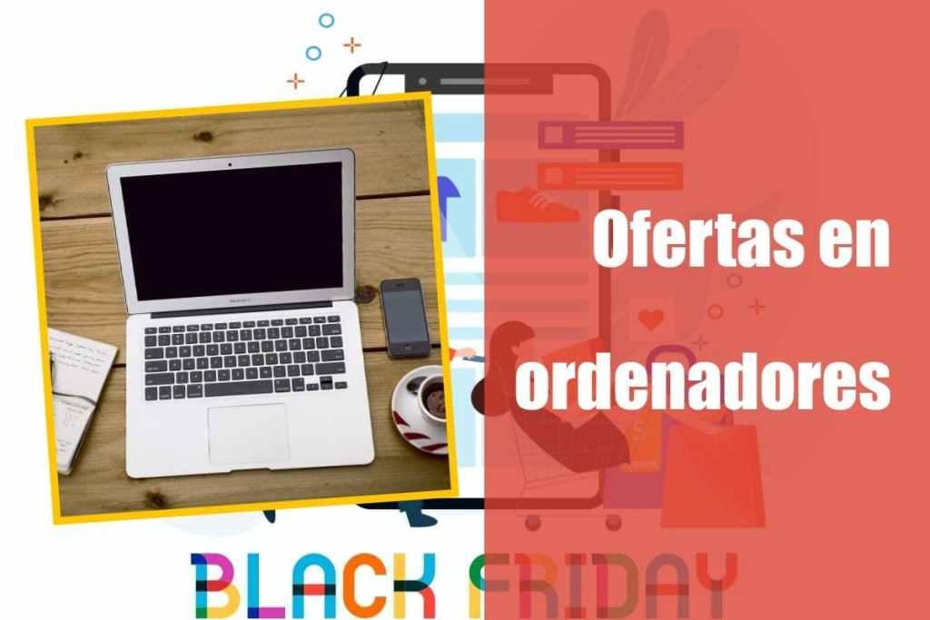 Ofertas en ordenadores en el Black Friday