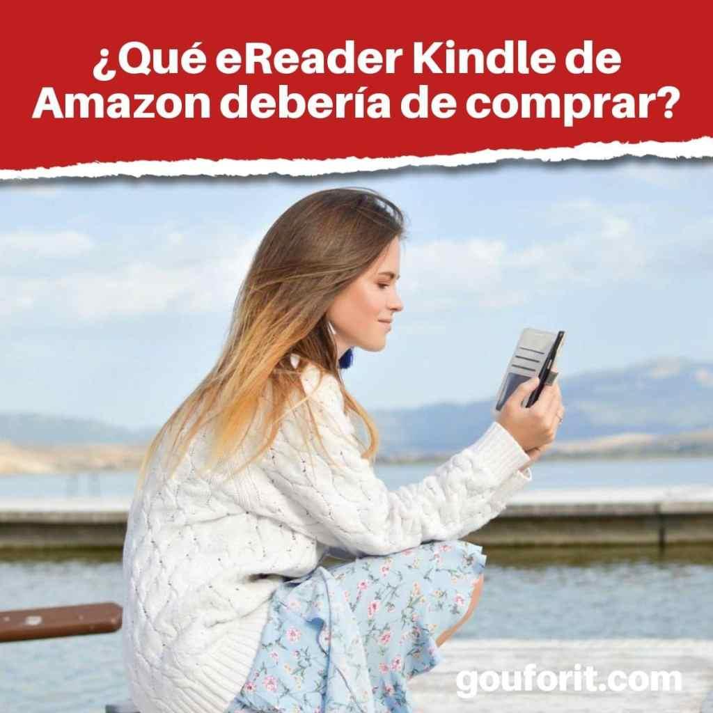 ¿Qué eReader Kindle de Amazon debería de comprar?