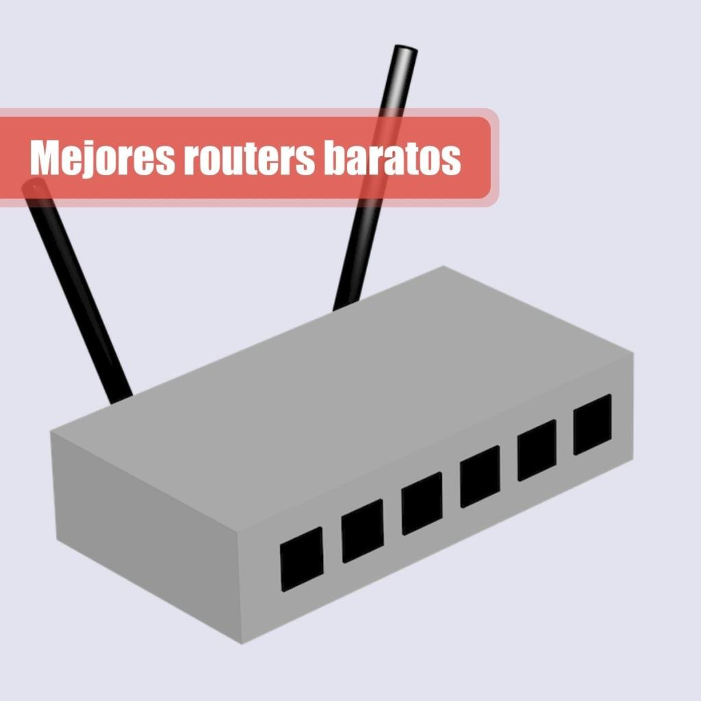 Mejores routers baratos