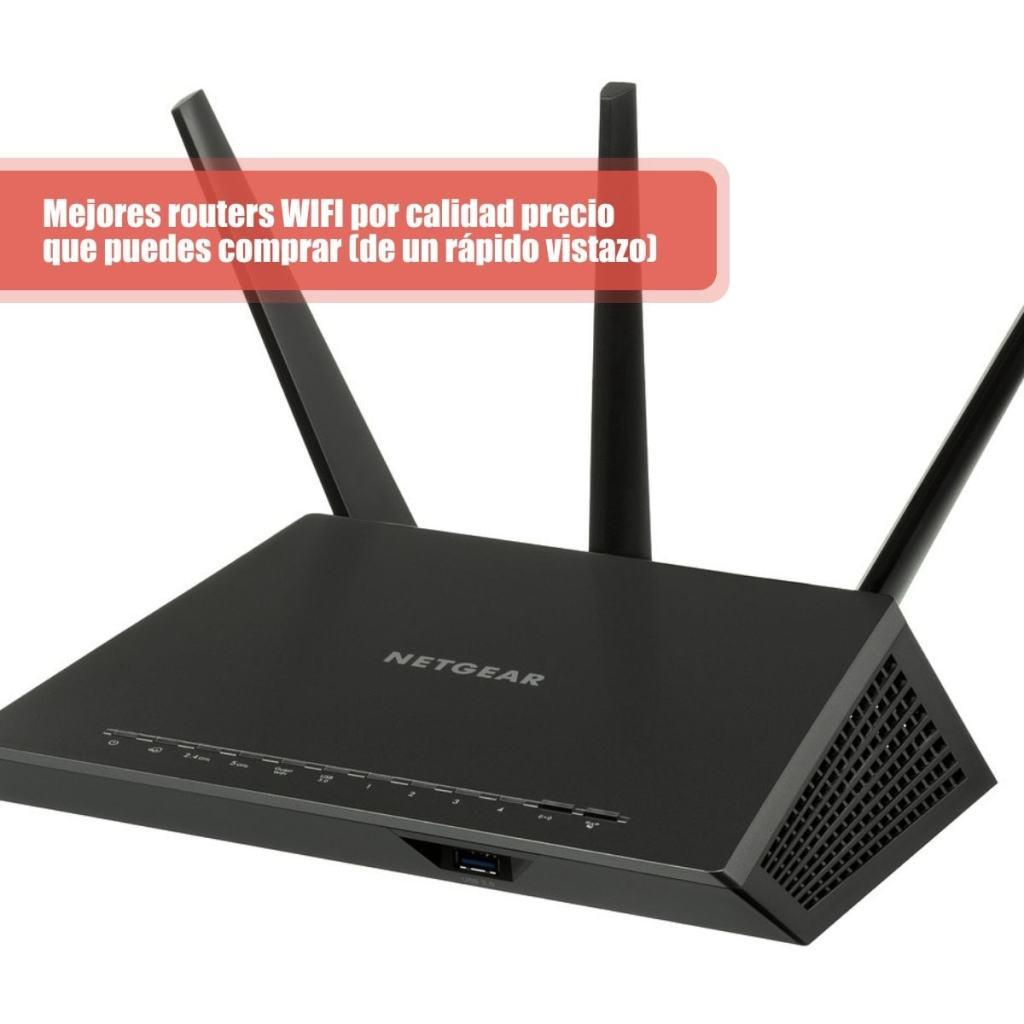 Mejores routers WIFI por calidad precio que puedes comprar (de un rápido vistazo)