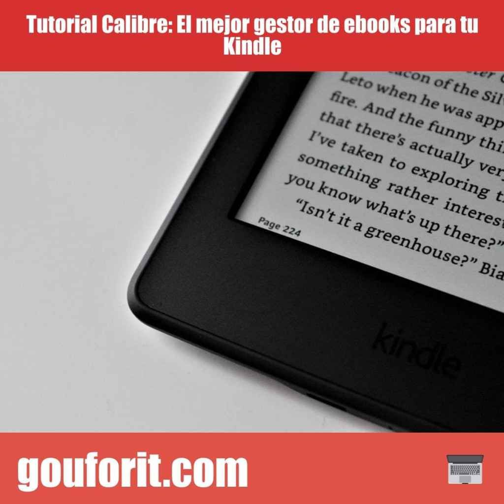 Tutorial Calibre: El mejor gestor de ebooks para tu Kindle