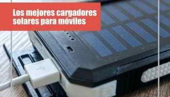 Los mejores cargadores solares para móviles