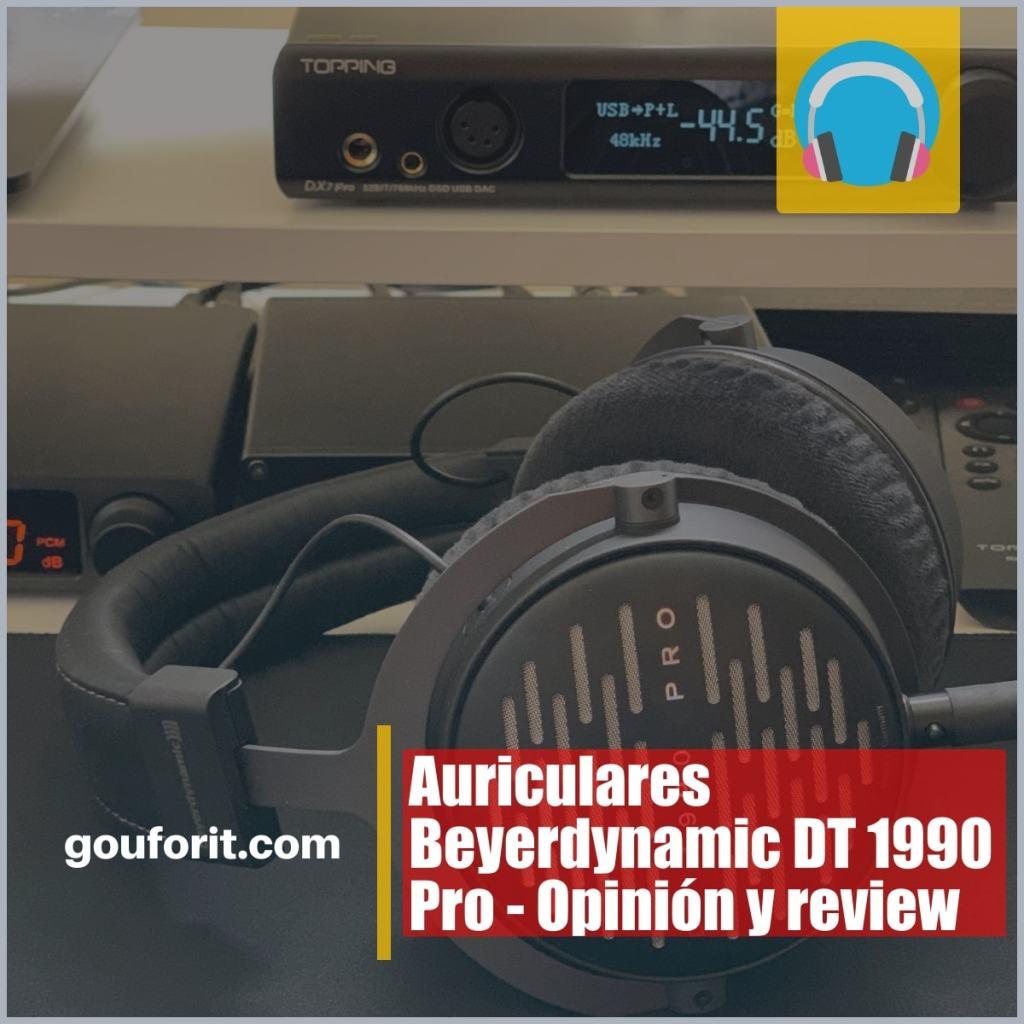 Beyerdynamic DT 1990 Pro - Opinión y review