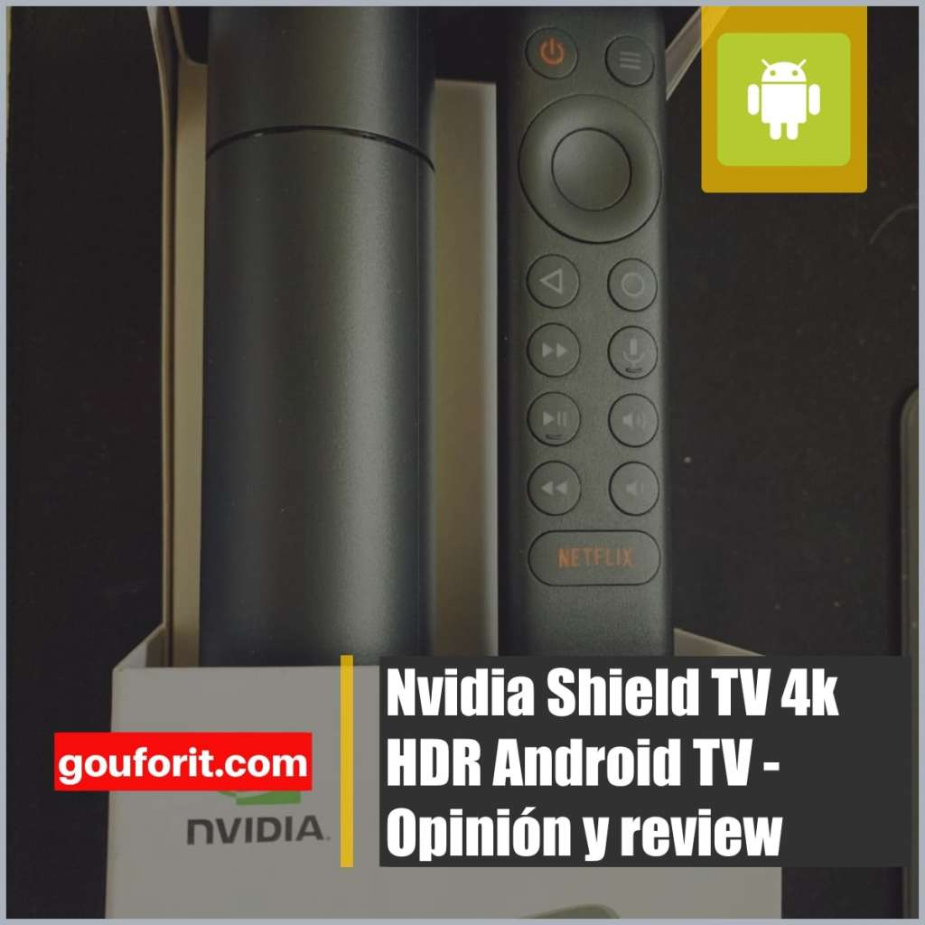 Nvidia Shield TV 4k HDR Android TV - Opinión y review