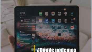 ¿Dónde podemos comprar Tablet baratas en Madrid, España?