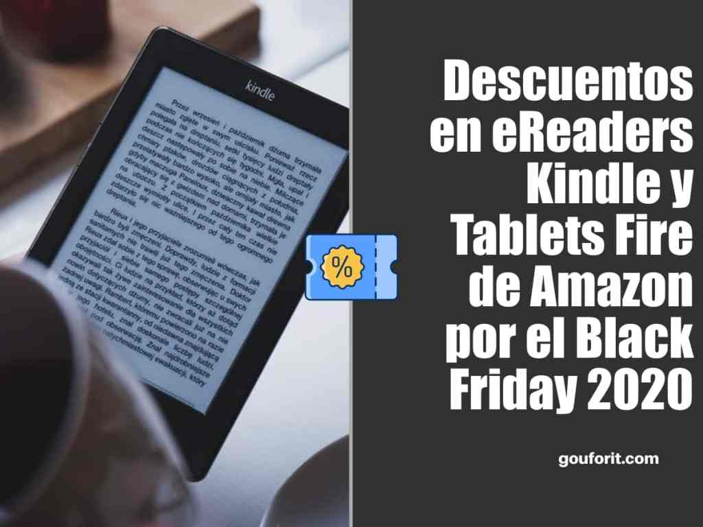 eReaders Kindle y Tablets Fire de Amazon en oferta por el Black Friday 2020