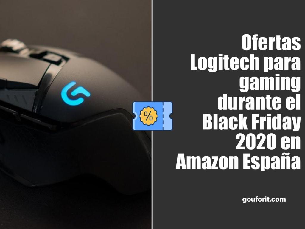 Ofertas accesorios Logitech para gaming durante el Black Friday 2020 en Amazon España: ratones, auriculares, volantes o teclados gaming