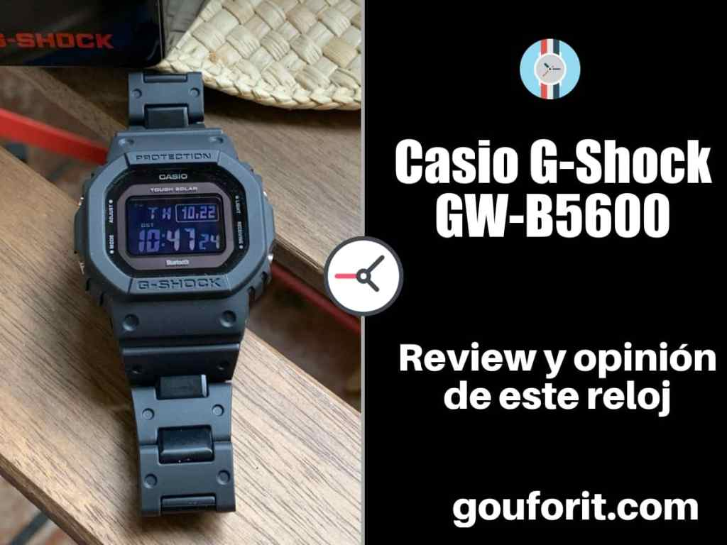 Casio G-Shock GW-B5600 - Opinión y review