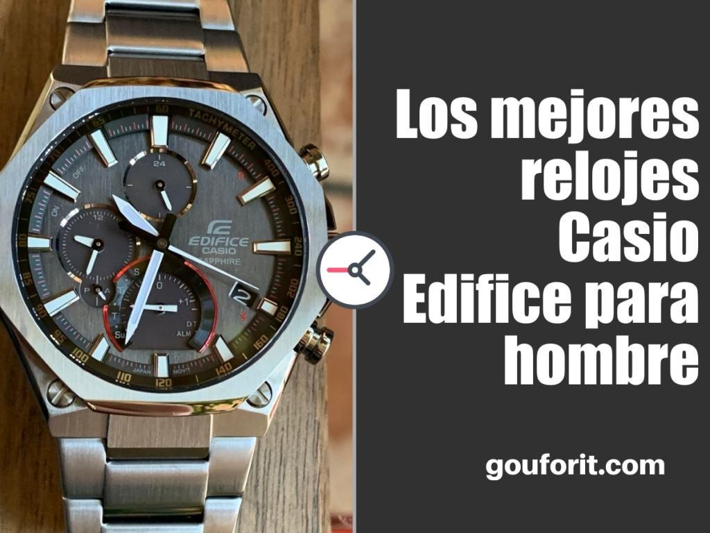 Los mejores relojes Casio Edifice para hombre