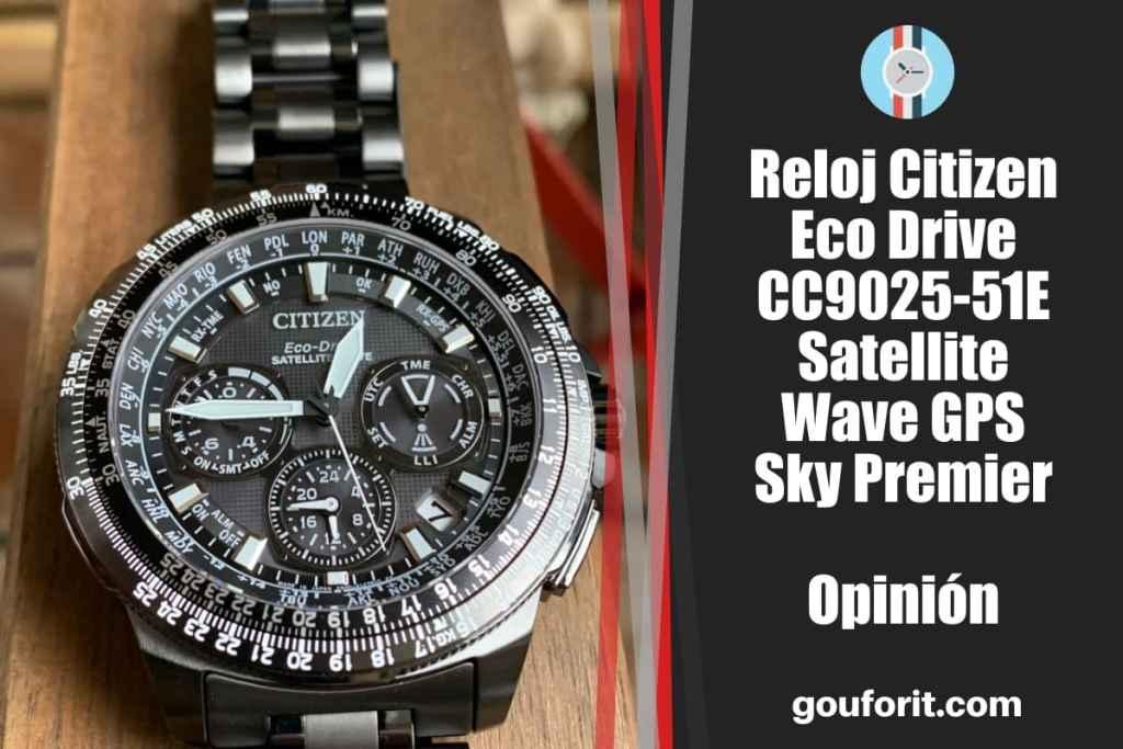 Reloj Citizen Eco Drive CC9025-51E Satellite Wave GPS Sky Premier - Opinión y review