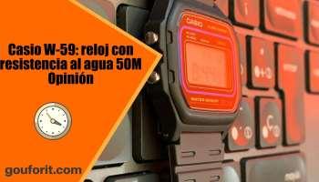 Casio W-59: reloj con diseño vintage y resistencia al agua 50M - Opinión