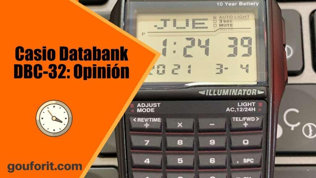 Reloj Casio Databank DBC-32: opinión y review