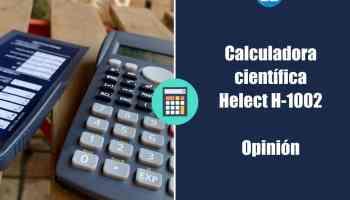 Calculadora científica Helect H-1002 - Opinión