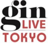 7/28(土) 「第1回GIN LIVE Tokyo」ステージプログラム他、詳細決定