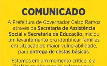 Secretarias de Assistência Social e de Educação de Governador Celso Ramos unem-se para entregar cestas básicas