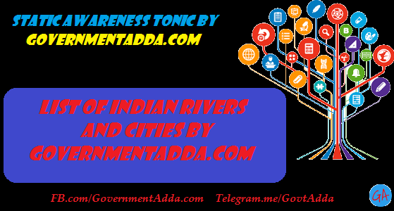 50+ List of Indian Rivers and Cities Free PDF – Download Now