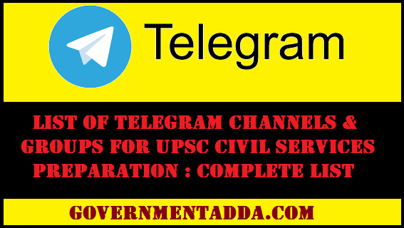 Best Telegram Channels & Groups for UPSC Exam Preparation