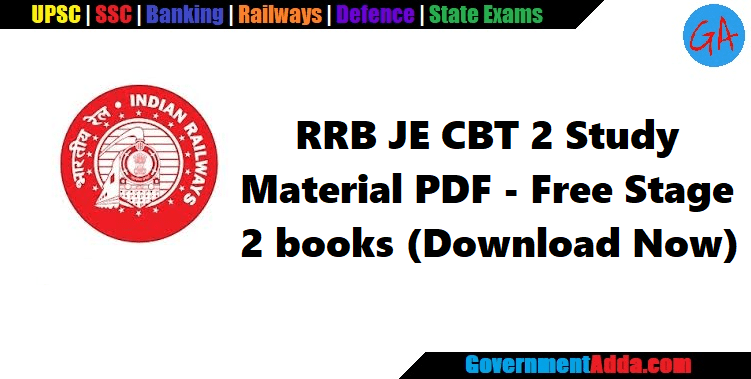 RRB JE CBT 2 Study Material PDF – Free Railway Junior Engineer Stage