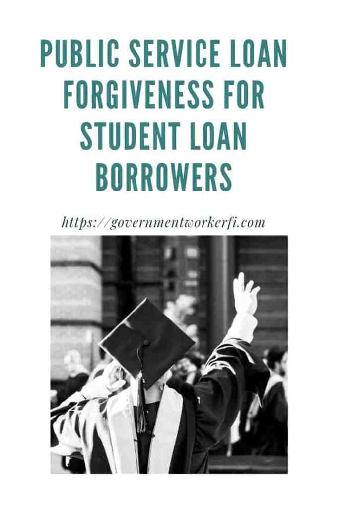 Public Service Loan Forgiveness for Student Loan Borrowers pin. Public Service Loan Forgiveness allows eligible employees to have some of their federal student loans forgiven. Read how to avoid PSLF scams. #StudentLoan #GovernmentBenefits #FERS #FederalEmployees