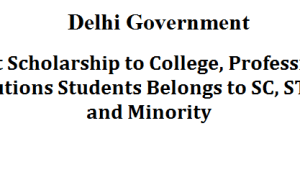 Merit Scholarship to College, Professional Institutions Students Belongs to SC, ST, OBC and Minority