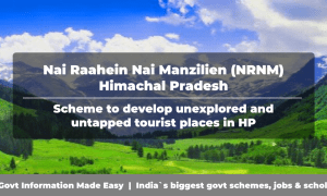 Nai Raahein Nai Manzilien (NRNM) Himachal Pradesh: Scheme to develop unexplored and untapped tourist places