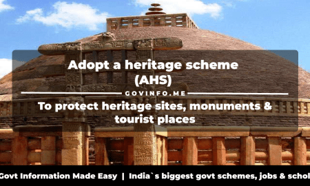 Adopt a heritage scheme (AHS) to protect heritage sites, monuments & tourist places Eligibility, register as monument mitra & how to apply at adoptaheritage.in