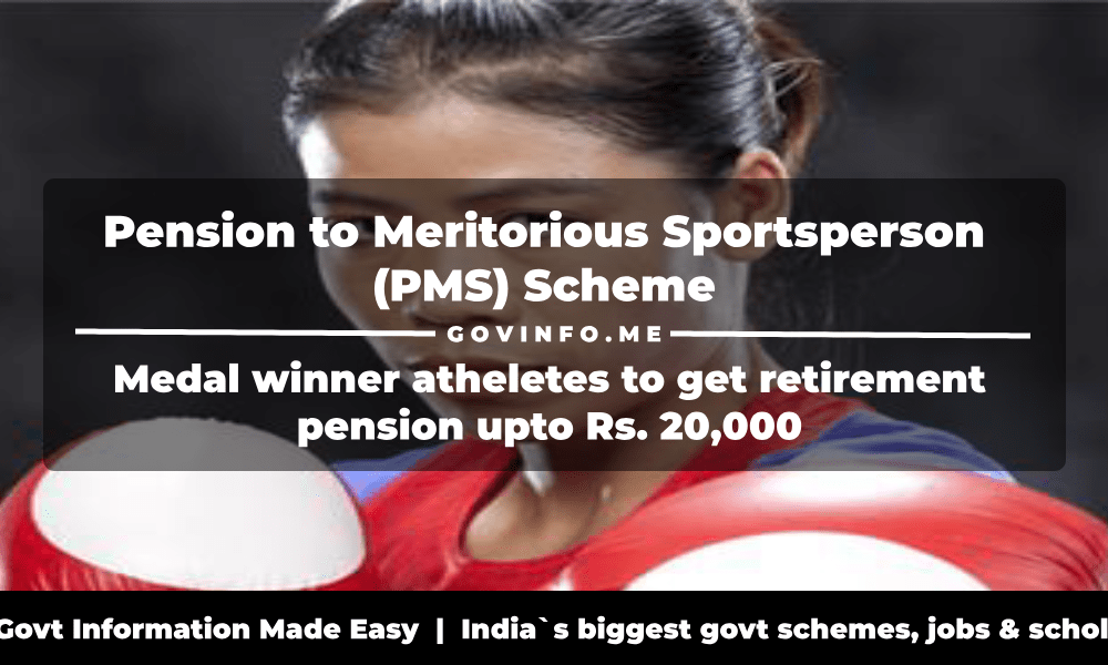 Pension to Meritorious Sportsperson (PMS) Scheme medal winner atheletes to get retirement pension upto Rs. 20,000 Eligibility, application form & how to apply at yas.nic.in