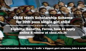CBSE Merit Scholarship Scheme for 10th pass single girl child-apply & renew