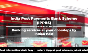 India Post Payments Bank Scheme (IPPBS)