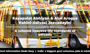 Kayapalat Abhiyan & Atal Arogya Vahini-Adivasi Jeevadayini
