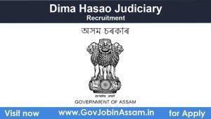 Dima Hasao Judiciary Recruitment
