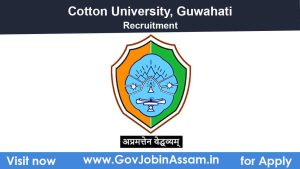 Cotton University Recruitment 2021