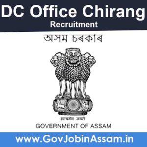 DC Chirang Recruitment 2020