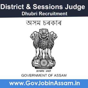 District & Sessions Judge Dhubri Recruitment 2020